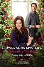 Flower Shop Mystery Snipped in the Bud(2016)