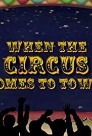 When the Circus Comes to Town Poster