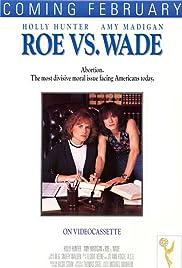 Roe vs. Wade(1989) Poster - Movie Forum, Cast, Reviews