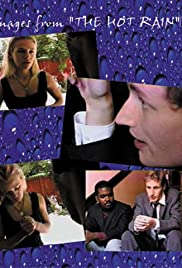 The Hot Rain (1999) - Romance.