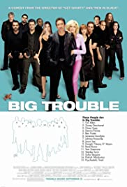 Big Trouble (2002) Poster - Movie Forum, Cast, Reviews