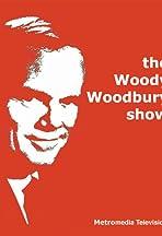 The Woody Woodbury Show