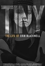 TINY: The Life of Erin Blackwell