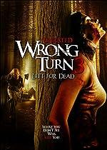 Wrong Turn 3 Left for Dead(2009)
