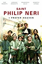 Image of Saint Philip Neri: I Prefer Heaven