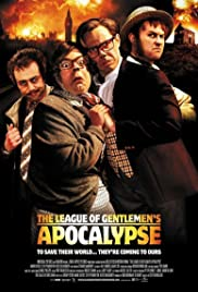 The League of Gentlemen's Apocalypse (2005) Poster - Movie Forum, Cast, Reviews