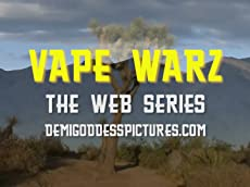 Vape Warz Web Series Trailer