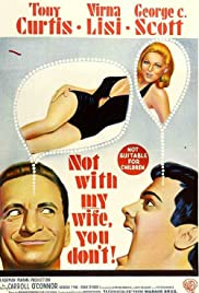 Not with My Wife, You Don't!(1966) Poster - Movie Forum, Cast, Reviews