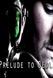 Prelude to Bedlam Poster
