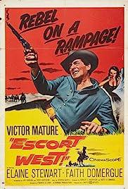 Escort West(1959) Poster - Movie Forum, Cast, Reviews
