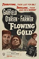 Flowing Gold (1940) Poster