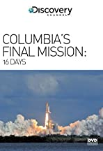 16 Days: Columbia's Final Mission