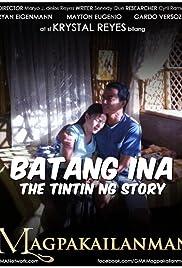 Batang Ina: The Tintin Ng Story Poster