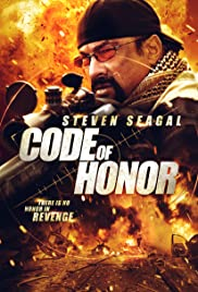 Code of Honor (2016) Poster - Movie Forum, Cast, Reviews