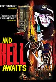 And Hell Awaits (2016) Full Movie Watch Online & Free Download