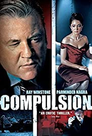 Compulsion (2008) Poster - Movie Forum, Cast, Reviews