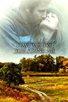 Image of Leave Me Like You Found Me
