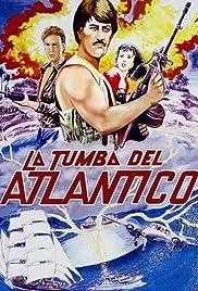 La tumba del Atlantico Poster