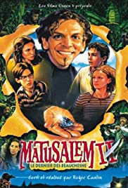 Matusalem II: le dernier des Beauchesne Poster