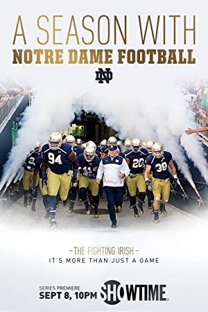 A Season with Notre Dame Football