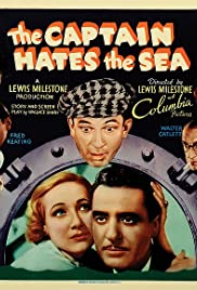 The Captain Hates the Sea (1934) Poster - Movie Forum, Cast, Reviews