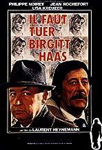 Birgit Haas Must Be Killed