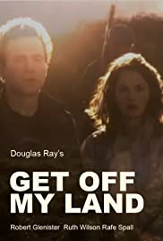 Get Off My Land Poster