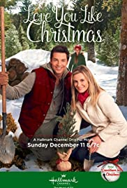 Love You Like Christmas (2016) Poster - Movie Forum, Cast, Reviews