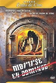 Morirse en domingo(2006) Poster - Movie Forum, Cast, Reviews