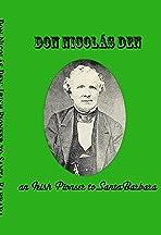 Don Nicolás Den, Irish Pioneer to Santa Barbara