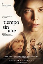 Obsesja zemsty / Tiempo sin aire (2015)