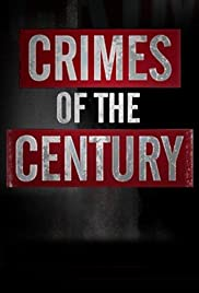 Crimes of the Century Poster - TV Show Forum, Cast, Reviews