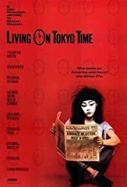 Living on Tokyo Time (1987) Poster - Movie Forum, Cast, Reviews