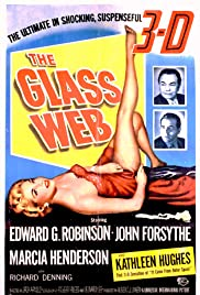 The Glass Web (1953) Poster - Movie Forum, Cast, Reviews
