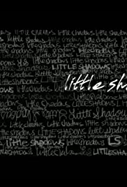 Little Shadows Poster