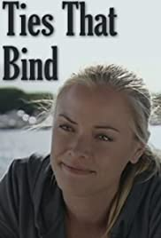 Ties That Bind (2010) Poster - Movie Forum, Cast, Reviews
