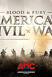 Blood and Fury: America's Civil War Poster - TV Show Forum, Cast, Reviews