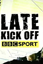 Late Kick Off South Poster