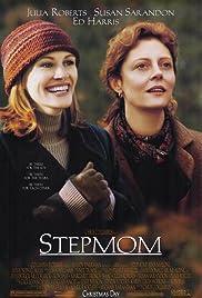 Stepmom(1998) Poster - Movie Forum, Cast, Reviews
