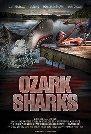 Ozark Sharks(2016) Poster - Movie Forum, Cast, Reviews