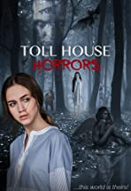 Toll House Horrors