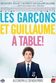 Les Garçons et Guillaume, à Table ! en streaming
