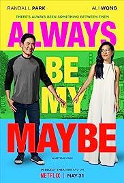 Always Be My Maybe (Hindi)