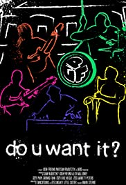 Do U Want It? Poster