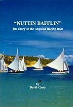 Nuttin Bafflin