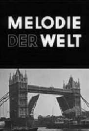 Melodie der Welt(1929) Poster - Movie Forum, Cast, Reviews