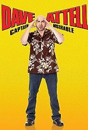 Dave Attell: Captain Miserable(2007) Poster - TV Show Forum, Cast, Reviews