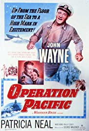 Operation Pacific(1951) Poster - Movie Forum, Cast, Reviews