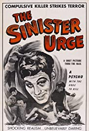 The Sinister Urge(1960) Poster - Movie Forum, Cast, Reviews