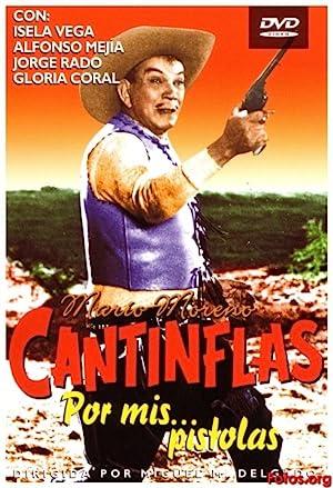 Cantinflas Por mis Pistolas -
